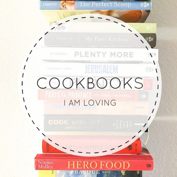 Cookbooks I am loving