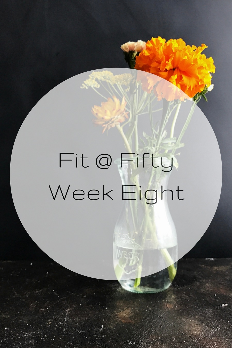 Fifty at Fifty Week Eight