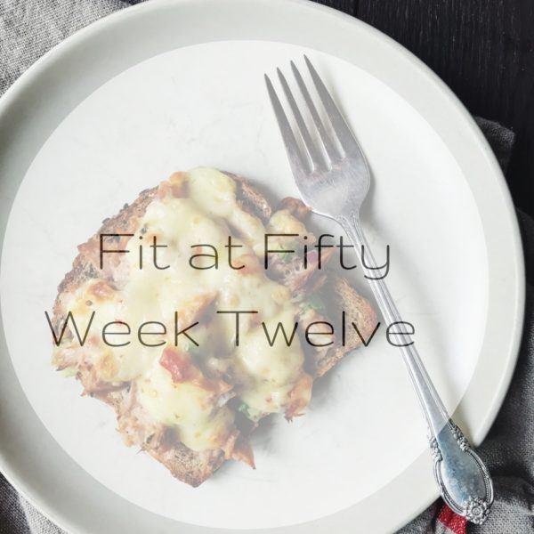Fit at Fifty Week Twelve