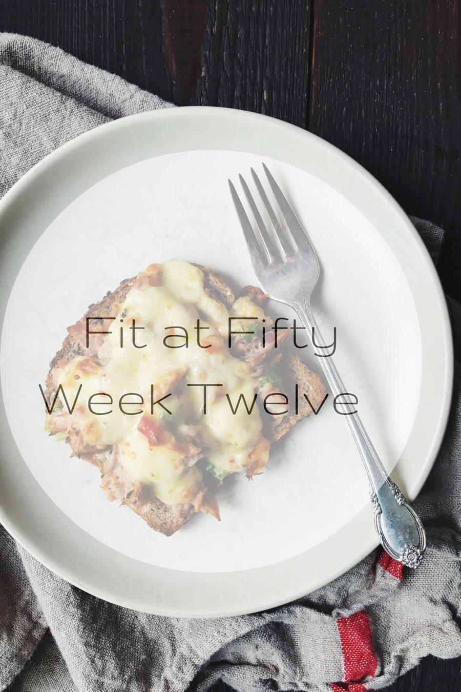 Fit at Fifty Week Twelve